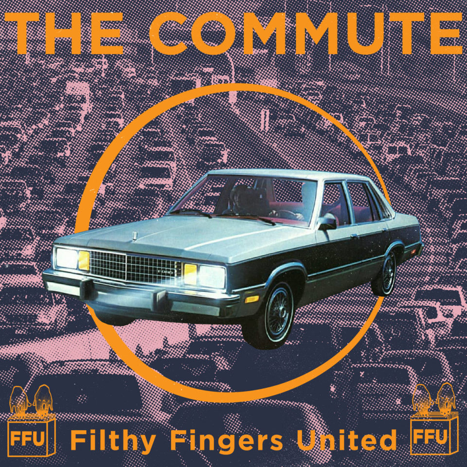 FFU – The Commute