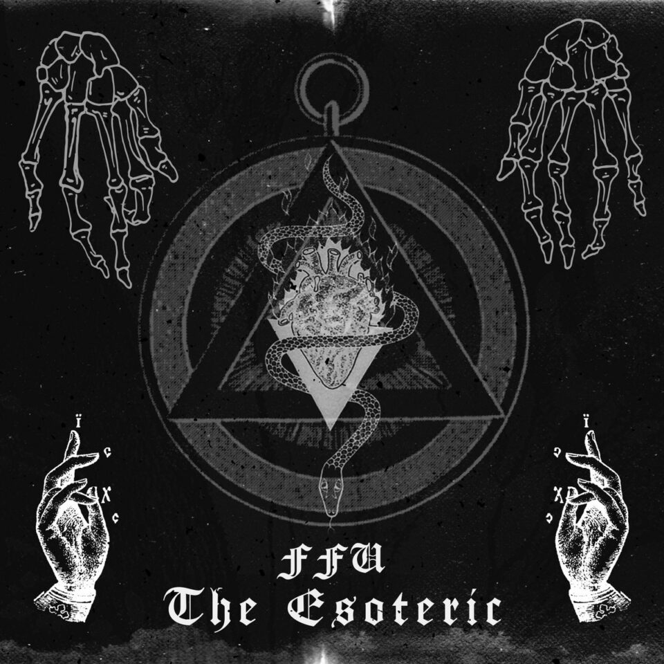 FFU – The Esoteric