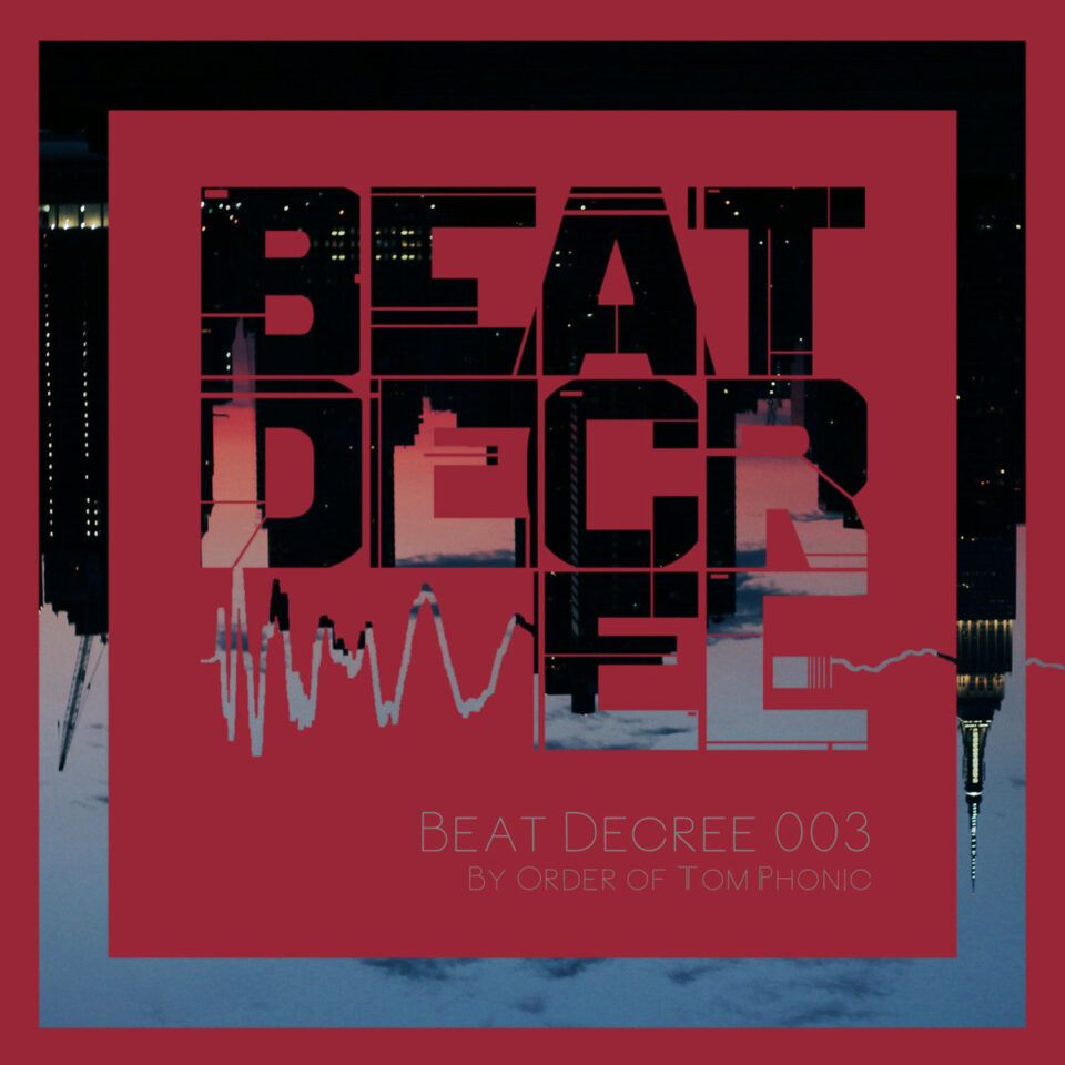 Beat Decree 003 Is Up!